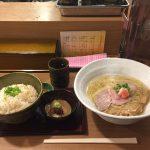 曙橋ラーメン!「鯛塩そば 灯花(とうか)」で鯛茶漬けセット大盛り!
